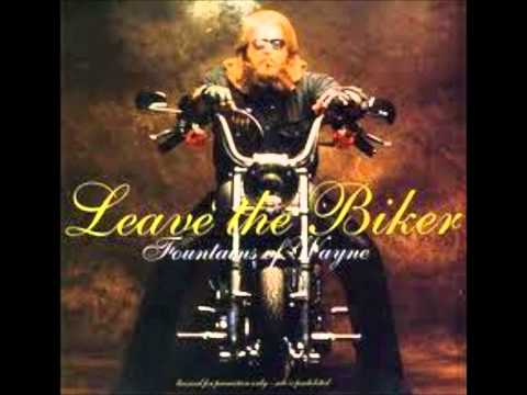 Fountains Of Wayne - Leave The Biker