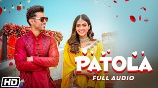 Patola | Full Audio| Brijesh Shandilya feat. Gayatri Bhardwaj| Sahil A| Latest Punjabi Song 2019