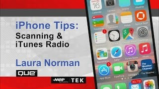 iPhone Tips: Scanning & iTunes Radio