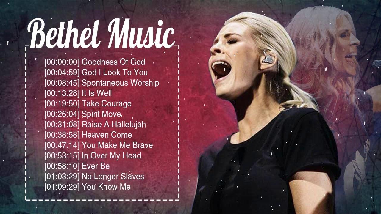 Download Best Bethel Music Gospel Famous Songs 2020 - Powerful Playlist Of Bethel Music Nonstop