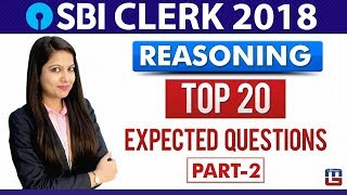 SBI CLERK 2018   Top 20 Expected Questions   Part-2   Reasoning   11:00 am