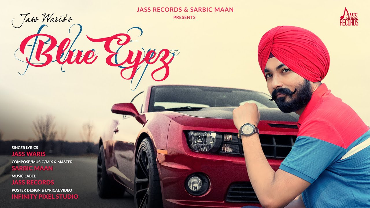 Blue Eyez | (Full Song) | Jass Waris | Latest Punjabi Songs 2020 | Jass Records