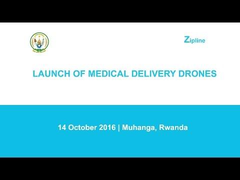 Launch of Zipline medical delivery drones - Muhanga, Rwanda