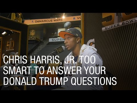 Chris Harris, Jr. Too Smart to Answer Your Donald Trump Questions