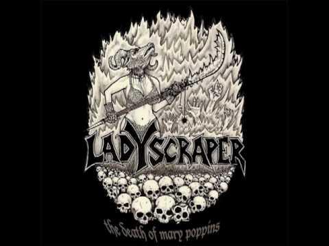 Ladyscraper - 100 Year of Chicken Thief