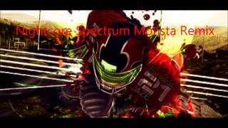 Nightcore Spectrum Monsta Remix