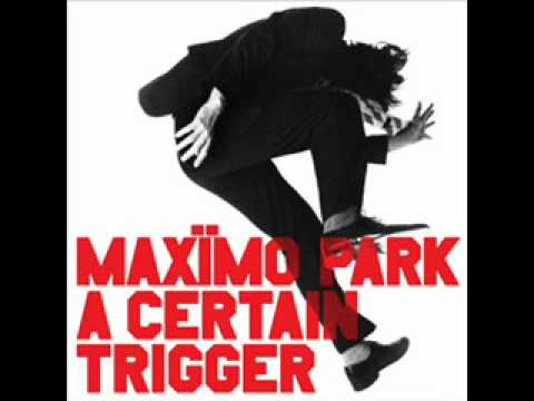 maximo park the coast is always changing