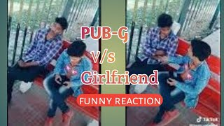 PUB-G ya Girlfriend | funny 15svine dialogue | 2k19