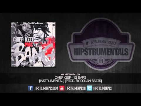 Chief Keef - 12 Bars [Instrumental] (Prod. By Dolan Beats) + DOWNLOAD LINK