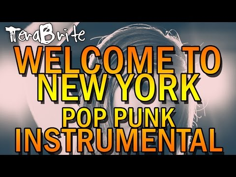 Taylor Swift - Welcome To New York (1989 Pop Punk Karaoke Instrumental Cover By TeraBrite)