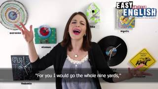 Easy American Idioms 9 - Dana