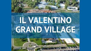 IL VALENTINO GRAND VILLAGE 4* Апулия обзор – отель ИЛЬ ВАЛЕНТИНО ГРАНД ВИЛЬЛАГЕ 4 Апулия видео обзор
