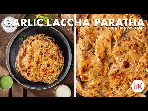 Garlic Laccha Paratha Recipe | Flaky & Crispy Paratha | Chef Sanjyot Keer