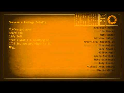 Portal 2: Ending song (Want you gone) with lyrics