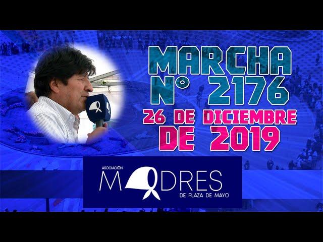 Evo Morales - Madres de Plaza de Mayo N° 2176 26/12/19