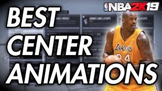 BEST CENTER ANIMATIONS NBA 2K19