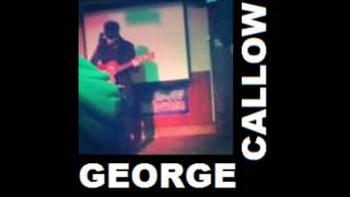 George Callow - She Left Me Standing In The Rain (Demo Version)