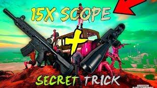 PUBG MOBILE SECRET TRICK! 15X SCOPE IN AR RIFLE! PART1