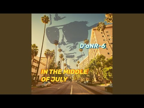 In The Middle Of July (Radio Edit)
