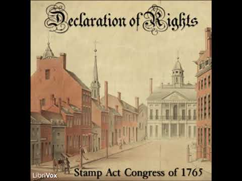 Full Audio Book | Declaration of Rights by STAMP ACT CONGRESS read by Shurtagal