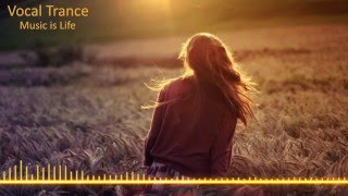 Vocal Trance Mix 2015 & Best Trance Music Vol.7