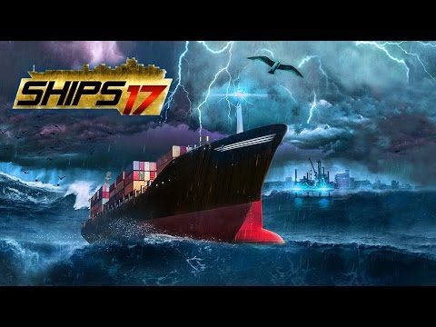 Ships 2017 Gameplay - Worlds Largest Containership - Let's Look At
