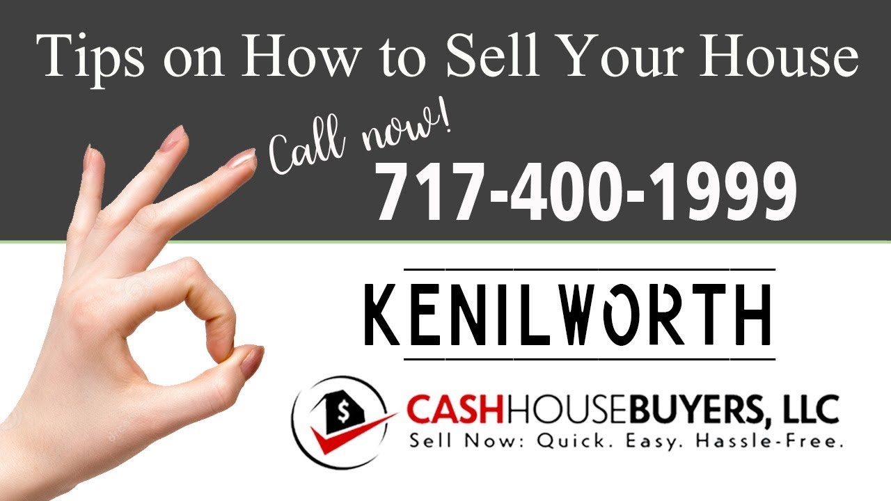 Tips Sell House Fast Kenilworth Washington DC | Call 7174001999 | We Buy Houses