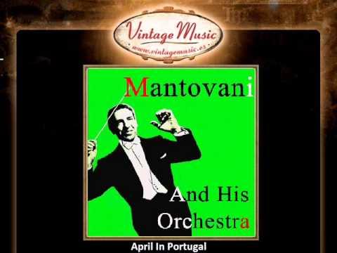 Mantovani -- April In Portugal (Symphony Orchestra) (VintageMusic.es)