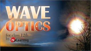 Wave Optics: Definition Of Wave - 01/35