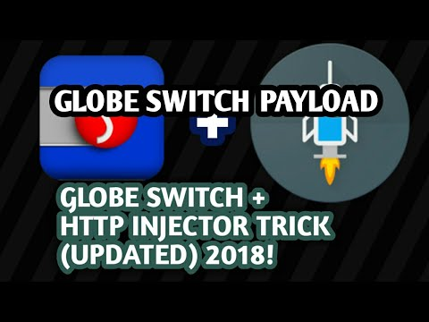 FULL TUTORIAL - GLOBE SWITCH + HTTP INJECTOR TRICK | NO LOAD NEED 2018!