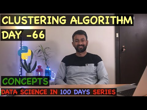 Clustering Algorithm - Day 66
