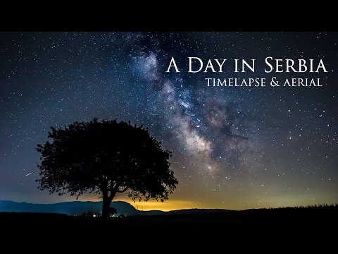 A Day in Serbia  - Timelapse & Aerial