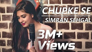 Download Video Chupke Se | Simran Sehgal | Rahul Singh | A R Rahman MP3 3GP MP4