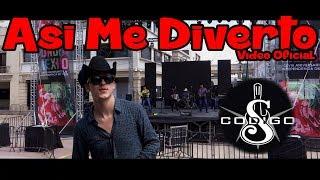 Grupo Código S - Así Me Divierto (Vídeo Oficial)