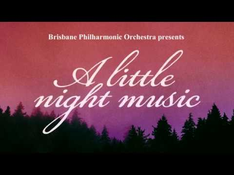 A Little Night Music - Brisbane Philharmonic Orchestra