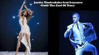Justin Timberlake Feat. Beyonce - Until The End Of Time
