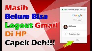 Cara Keluar Dari Akun Gmail Di Hp