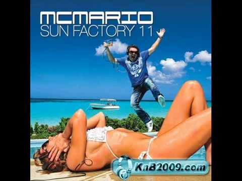 MC Mario  Sun Factory 11  Bob Sinclar   New New New  Avicil Remix