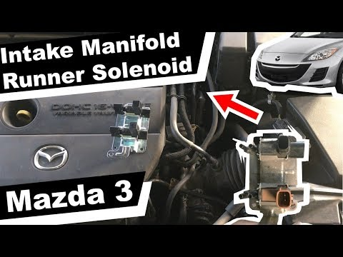 Mazda 3 Intake Manifold Throttle Controller Runner Solenoid Valve How to replace DIY instructions