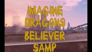 Пародия:Imagine Dragons - Believer - SAMP