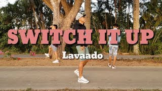 Switch it Up By Lavaado   Kently Maruquez