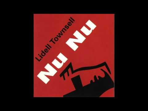 Lidell Townsell - Nu Nu