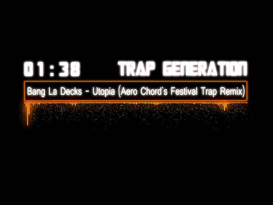 bang la decks utopia aero chord 39 s festival trap remix youtube. Black Bedroom Furniture Sets. Home Design Ideas