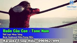 Karaoke BUỒN CỦA CON - Tone Nam