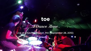 """I Dance Alone"" by toe (Live in Boston, MA)"