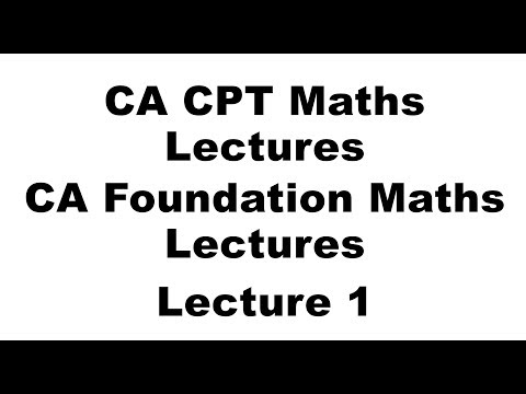 CPT Maths Classes | CA Foundation Maths Classes | Lecture 1
