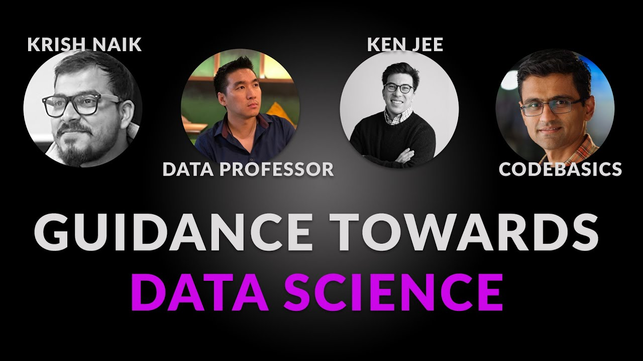 Guidance Towards Data Science|Panel Discussion With Dhaval, Ken Jee And Data Professor