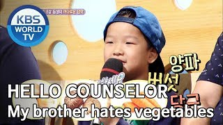 My brother hates vegetables [Hello Counselor/ENG, THA/2019.10.07]