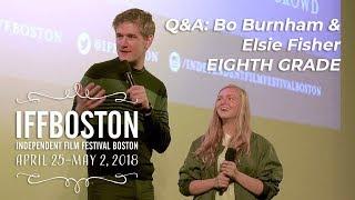 Q&A: Bo Burnham & Elsie Fisher on EIGHTH GRADE (IFFBoston 2018)