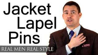 Men's Jacket Lapel Pins - Thoughts On Wearing a Lapel Pin - Men's Style Advice - Fashion Tips